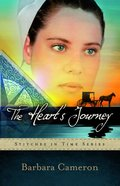The Heart's Journey (#02 in Stitches In Time Series) Paperback