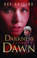 Darkness Before Dawn Paperback