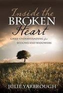 Inside the Broken Heart Paperback