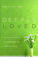 Deeply Loved Paperback