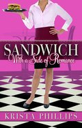 Sandwich With a Side of Romance Paperback