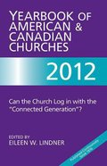 Year Book of American and Canadian Churches 2012 Paperback