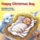 Happy Christmas Day Board Book