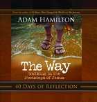 Way, the 40 Days of Reflection (Devotional) Paperback