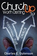 Church Worth Getting Up For Paperback