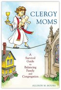Clergy Moms Paperback