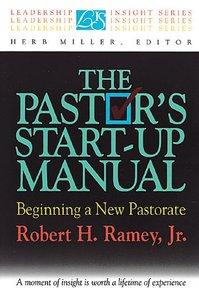 Leadership Insights: The Pastors Start-Up Manual