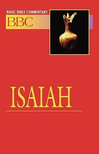Isaiah (#12 in Basic Bible Commentary Series)