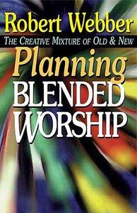 Planning Blended Worship