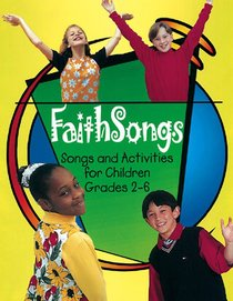 Faithsongs (Leader/accompanist Edition)