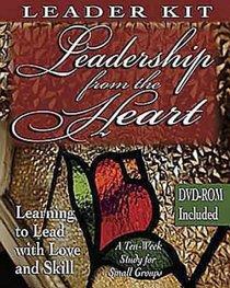 Leadership From the Heart (Leader Kit)