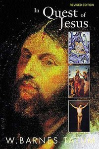 In Quest of Jesus (Edition 1999)