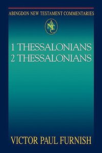 1&2 Thessalonians (Abingdon New Testament Commentaries Series)