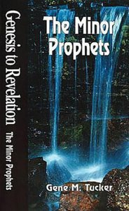 The Minor Prophets (Student Book) (Genesis To Revelation Series)