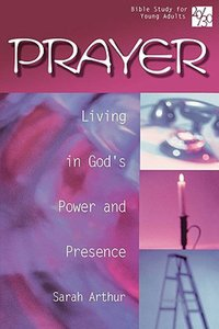 Prayer (20/30 Bible Study For Young Adults Series)