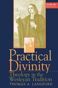 Practical Divinity Volume One