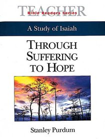 Through Suffering to Hope (Teachers Guide) (Abingdon Bible Reader Series)
