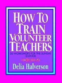 How to Train Volunteer Teachers