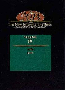 Luke-John (#09 in New Interpreters Bible Series)