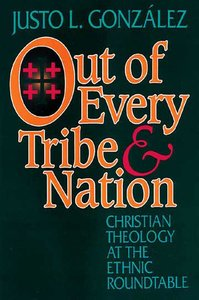 Out of Every Tribe & Nation