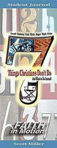 7 Things Christians Dont Do (Student Book)