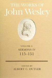 The Works of John Wesley (Vol 04)
