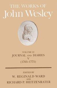 The Works of John Wesley (Vol 22)