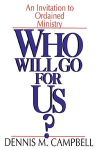 Who Will Go For Us?