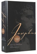 Josephus: The Complete Works (Keyed To Loeb Numbering System) Hardback
