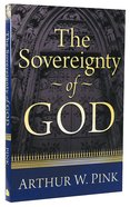 Sovereignty of God Paperback