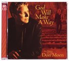 God Will Make a Way: The Best of Don Moen CD