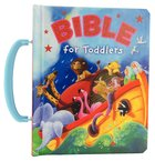Bible For Toddlers Board Book