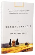 Chasing Francis Paperback