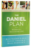 The Daniel Plan:40 Days to a Healthier Life