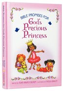 Bible Promises For God's Precious Princess Hardback