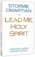 Lead Me, Holy Spirit Paperback