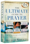 The Ultimate Guide to Prayer (3-in-1 Collection) Paperback