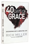 40 Days of Grace Paperback