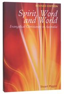 Spirit, Word and World: Evangelical Christianity in Australia Paperback