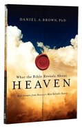 What the Bible Reveals About Heaven