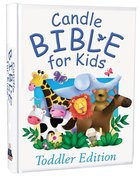 Candle Toddler Bible For Kids (Candle Bible For Toddlers Series) Hardback