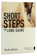 Short Steps For Long Gains (Youth Edition) Paperback
