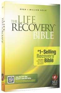 The NLT Life Recovery Bible (Black Letter Edition)