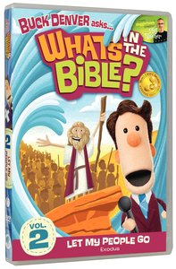 Let My People Go! (2011) (#02 in Whats In The Bible Series)
