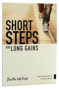 Short Steps For Long Gains (Youth Edition)