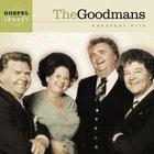The Goodmans Greatest Hits (Gospel Legacy Series)