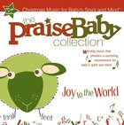 Joy to the World (Praise Baby Collection Series) CD