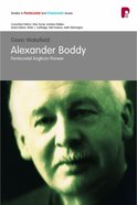 Alexander Boddy: Pentecostal Anglican Pioneer (Studies In Pentecostal And Charismatic Issues Series)