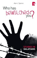 Who Has Bewitched You? a Study in Galatians Paperback