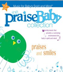Praises and Smiles (Praise Baby Collection Series)